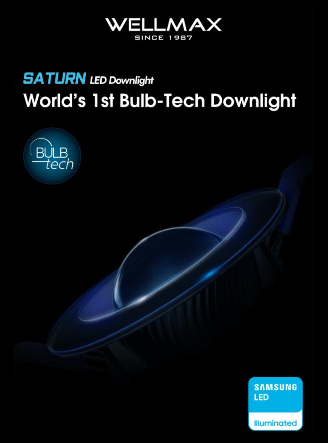 World's 1st Bulb-Tech Downlight